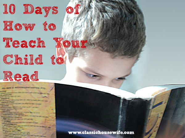 10 Days of How to Teach Your Child to Read