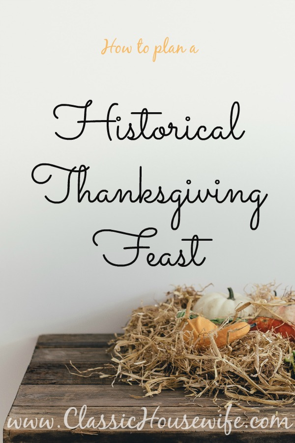 A Historical Thanksgiving Feast
