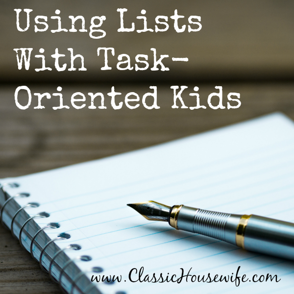 Using Lists With Task-Oriented Kids