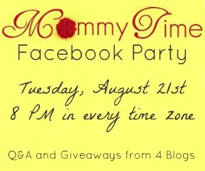 RSVP for Mommy Time Facebook Party, August 21st!