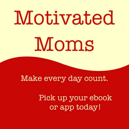 Mommy Time Door Prize – Motivated Moms!