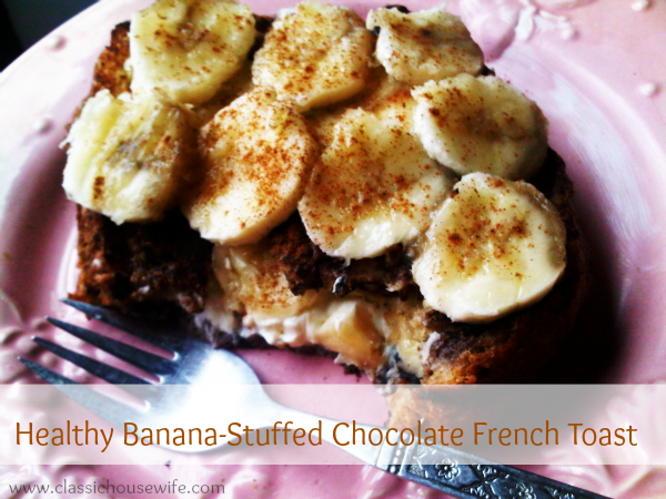 Healthy Banana-Stuffed Chocolate French Toast