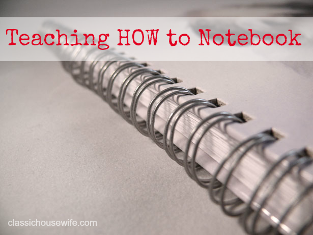 Teaching How to Notebook