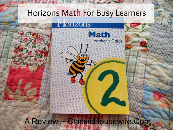 Why We Love Horizons Math For Our Busy Learners – A Review