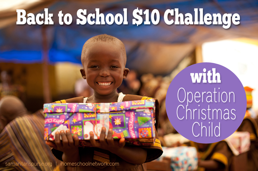 Coming Soon: The Operation Christmas Child TEN DOLLAR CHALLENGE!