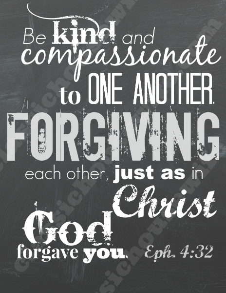Free Bible Verse Wall Art Download –  Ephesians 4:32