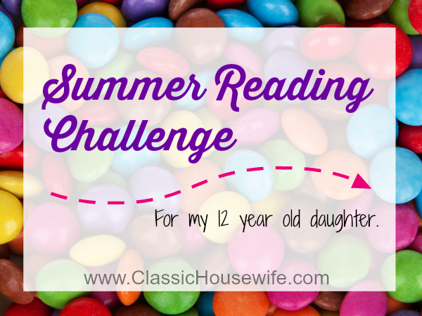 Summer Reading Challenge (For My 12 Year Old Daughter)