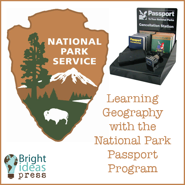 Learning Geography with the National Park Passport Program (Bright Ideas Press)
