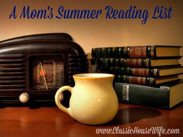 A Mom's Summer Reading List