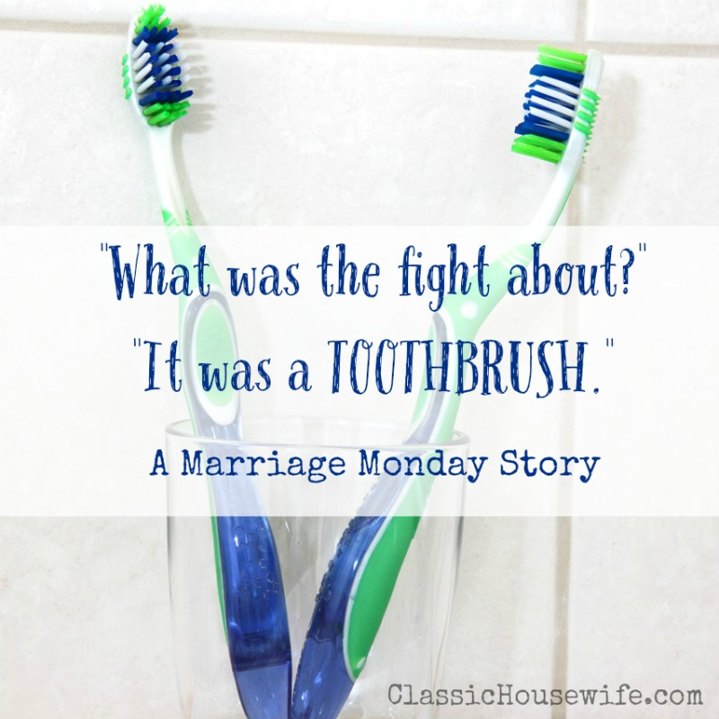 It Was A TOOTHBRUSH (Marriage Monday)