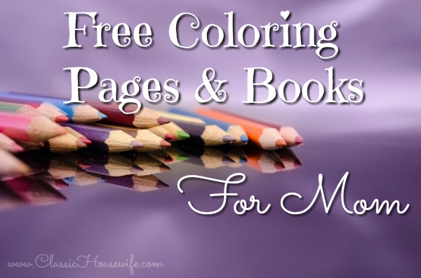 Free Coloring Pages & Books For Mom