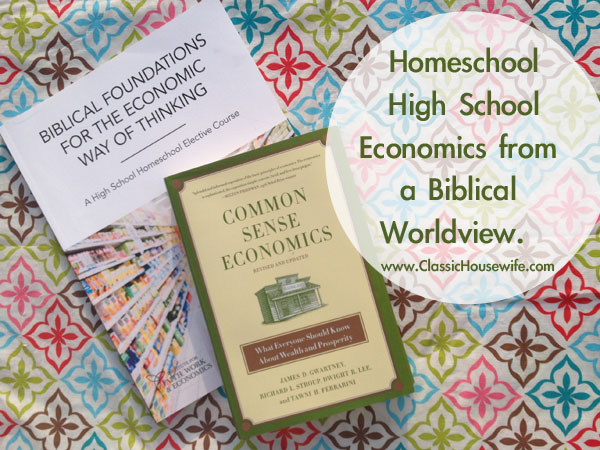 Homeschool Economics Curriculum, Bible-Based from Christian Worldview