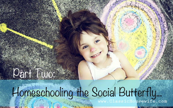 Homeschooling the Extrovert, Part Two