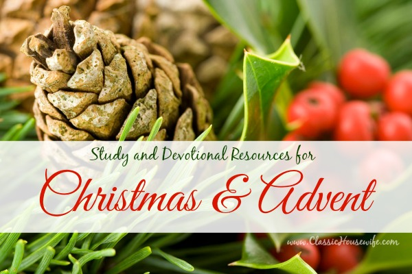 Study and Devotional Resources for Christmas and Advent