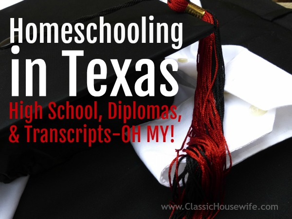 Homeschooling in Texas: High School, Diplomas, and Transcripts–OH MY!