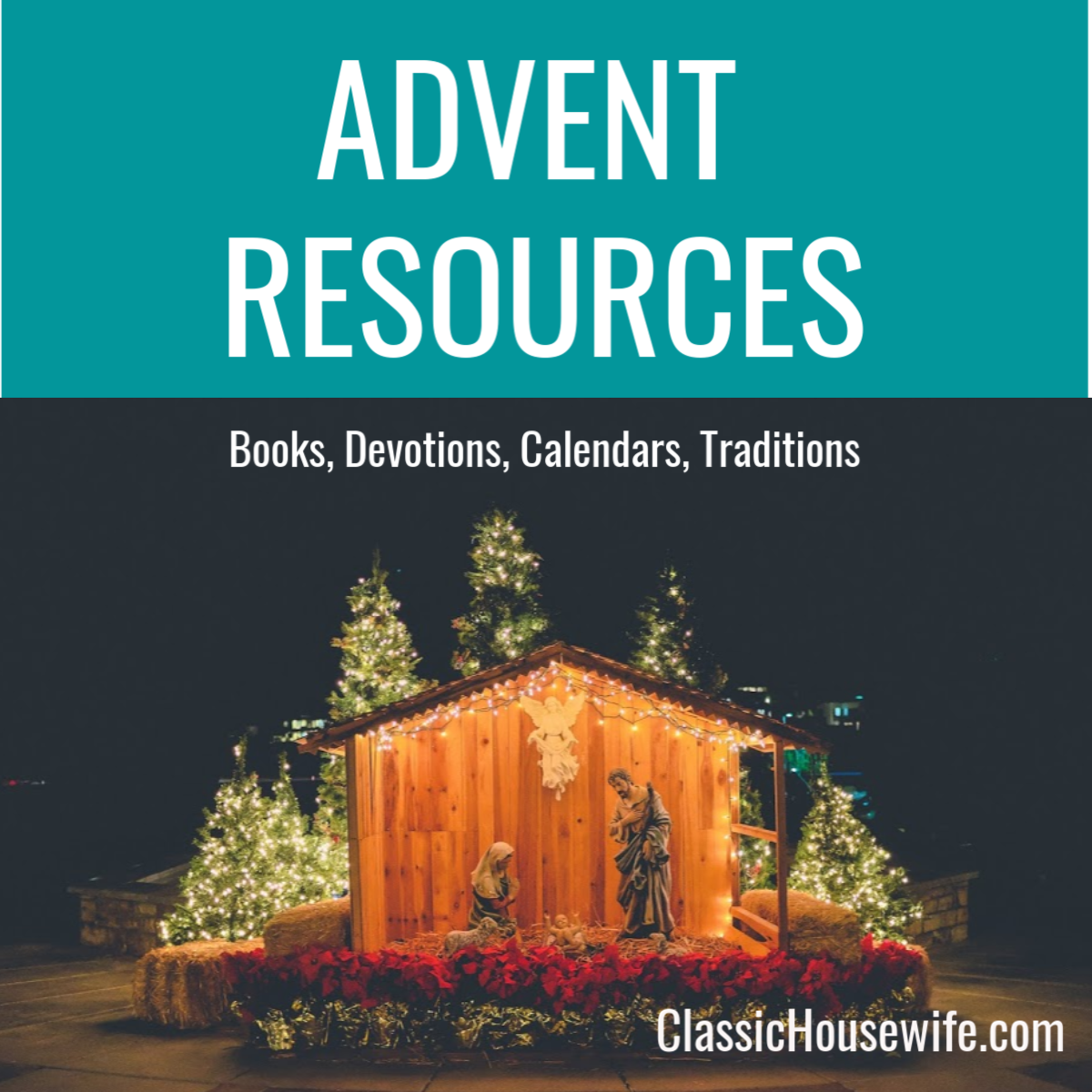 Advent Begins Today! Here's Your Resources